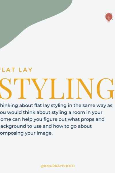 Introductory image describing how flat lay styling is like interior design